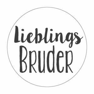 Lieblingsbruder Button Magnet Bilder Frau Schnobel Grafik